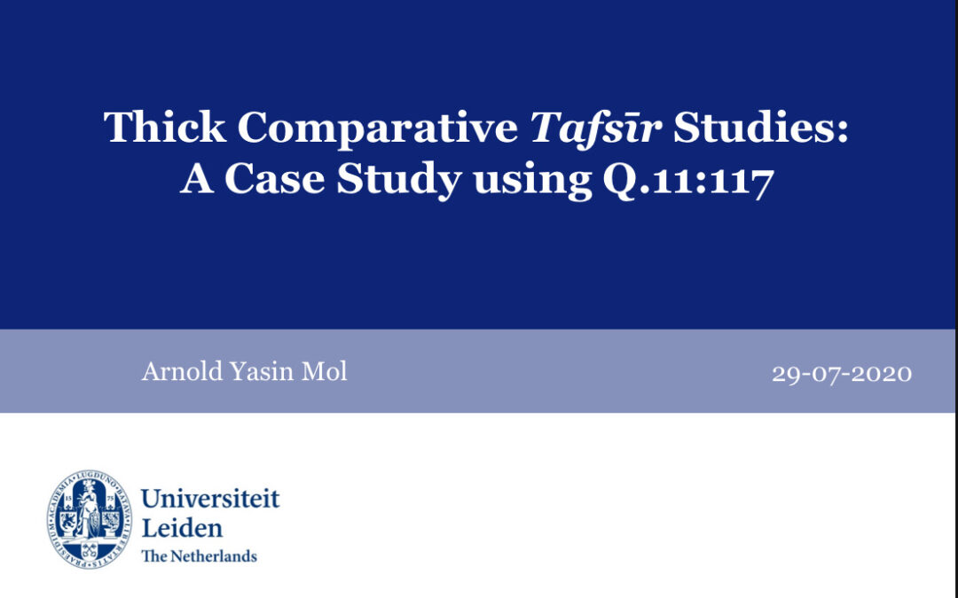 Thick Comparative Tafsīr Studies: A Case Study using Q.11:117
